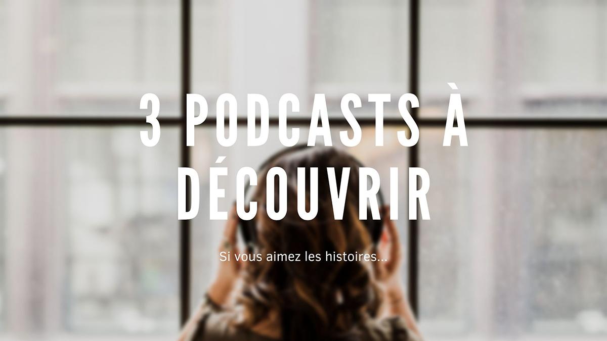 3 podcasts d'histoires vraies à écouter d'urgence